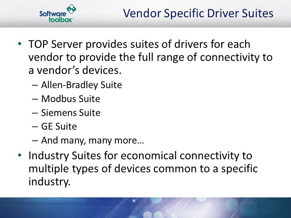 Vendor Specific Driver Suites