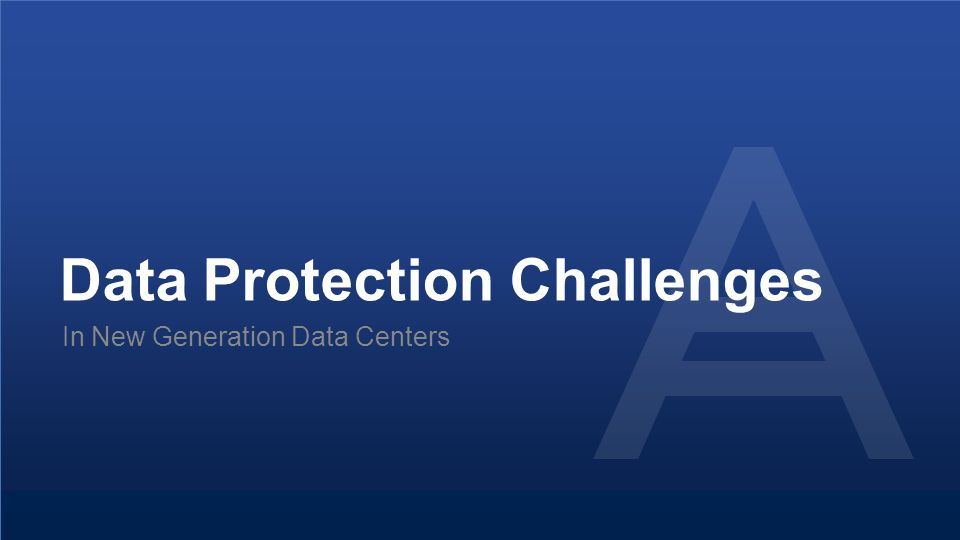 Data Protection Challenges