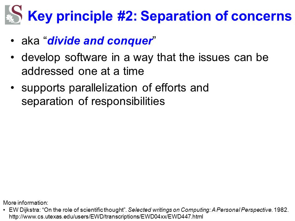 Key principle #2: Separation of concerns