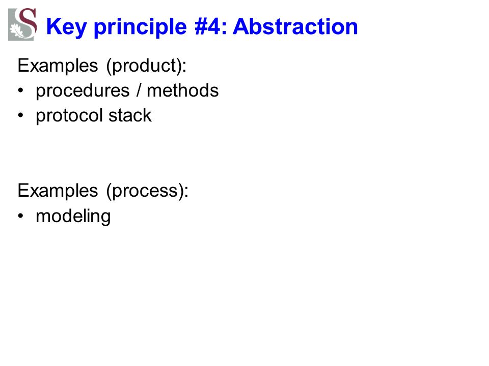 Key principle #4: Abstraction