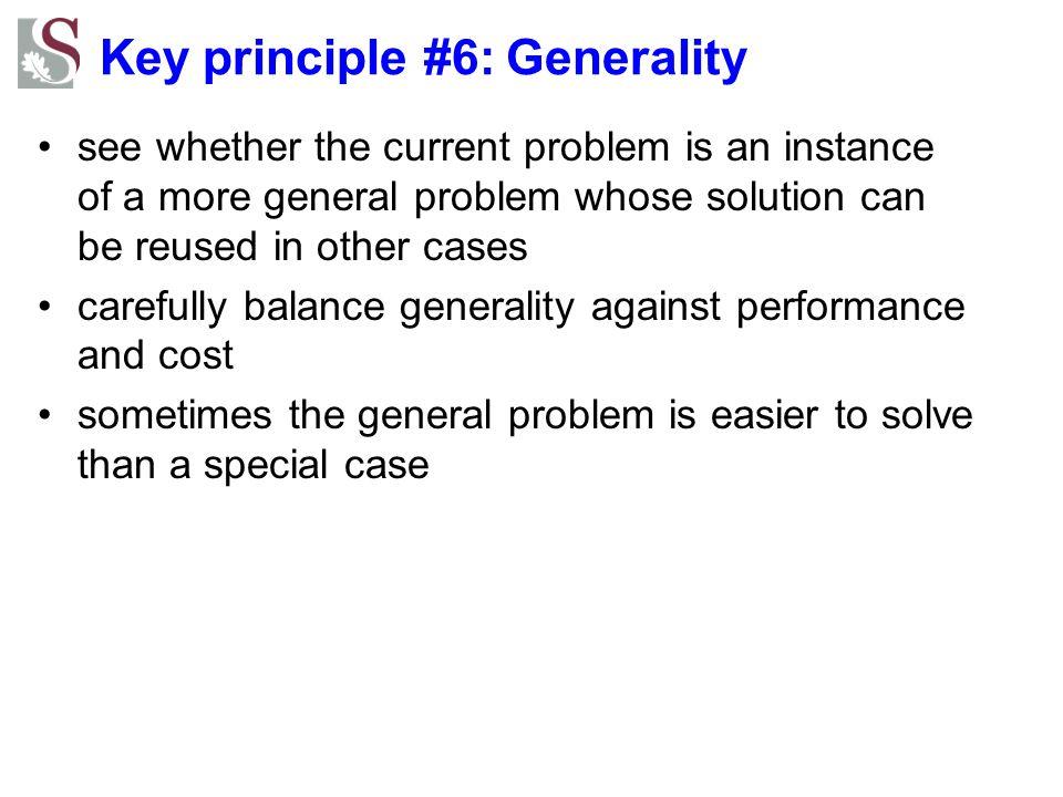 Key principle #6: Generality