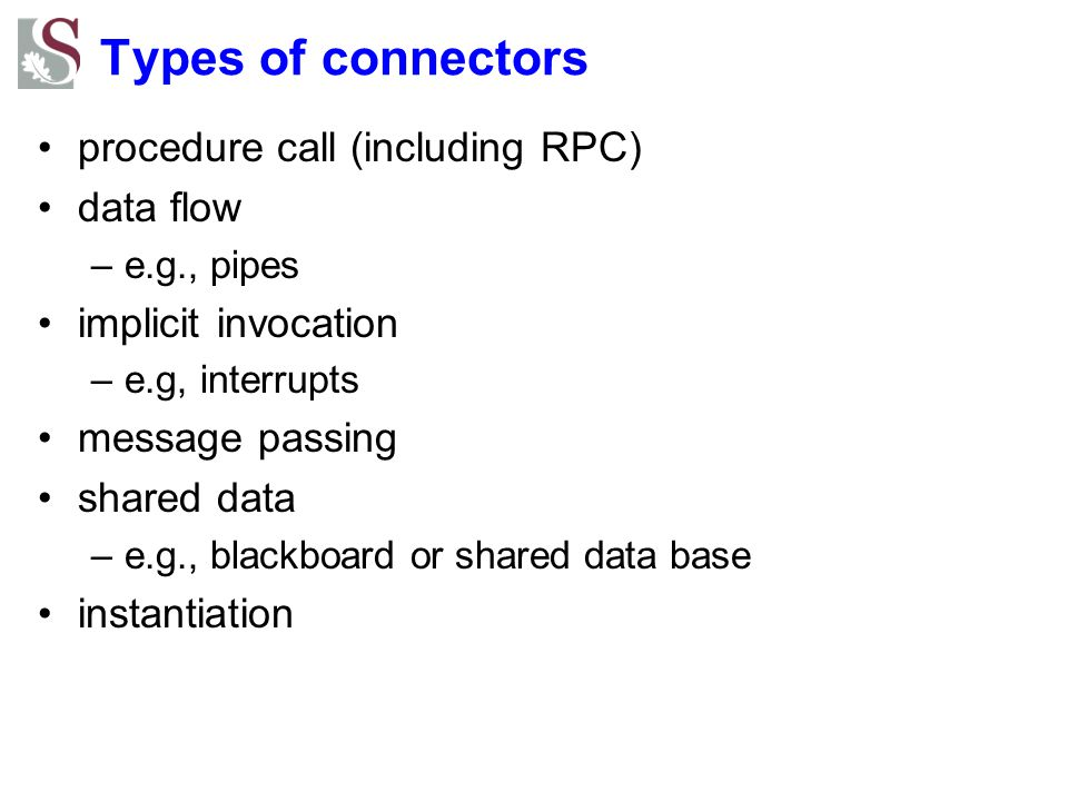 Types of connectors procedure call (including RPC) data flow