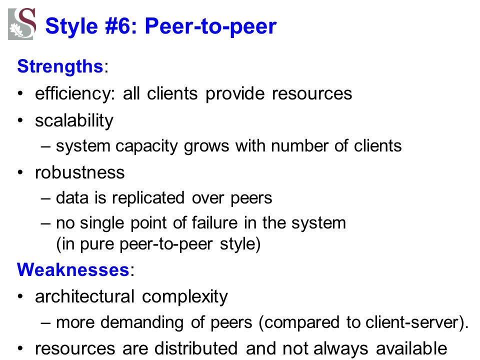 Style #6: Peer-to-peer Strengths: