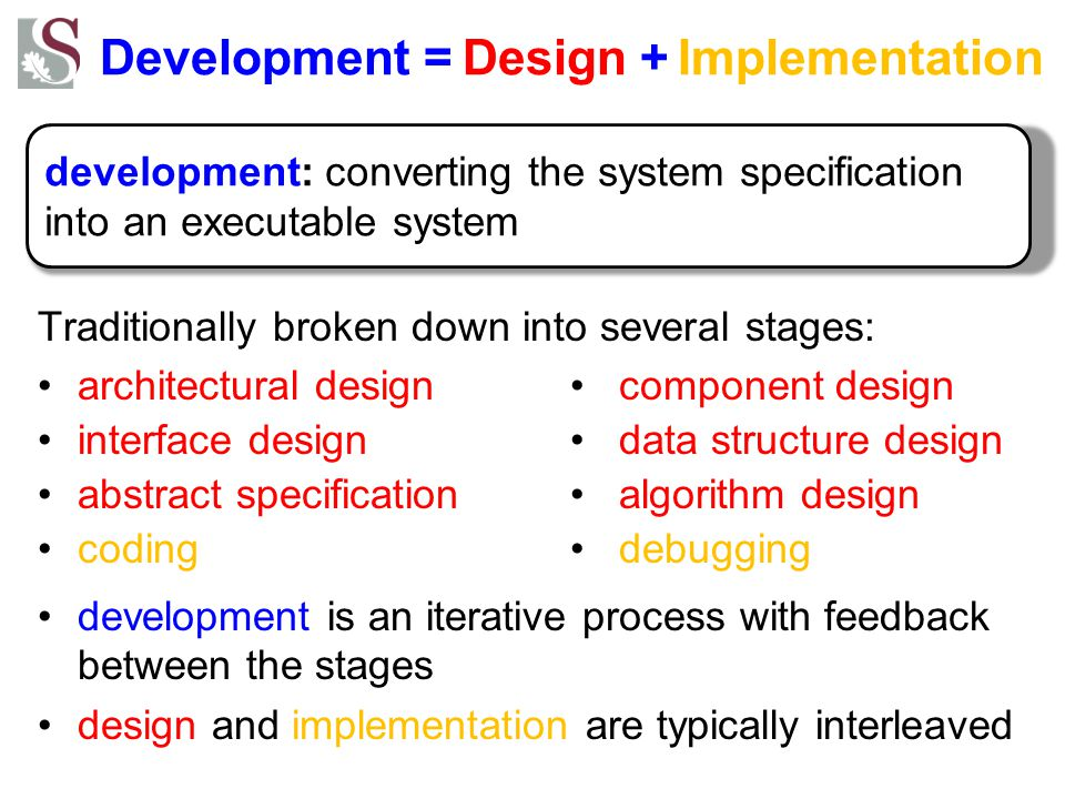Development = Design + Implementation
