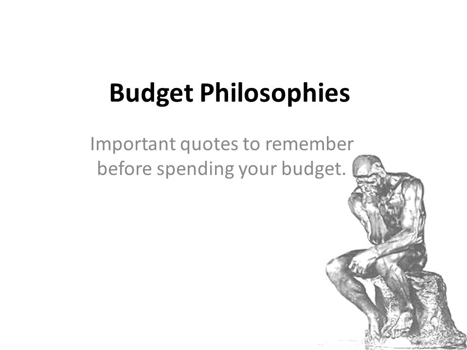 Important quotes to remember before spending your budget.