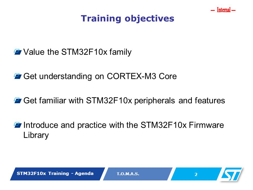 Training objectives Value the STM32F10x family