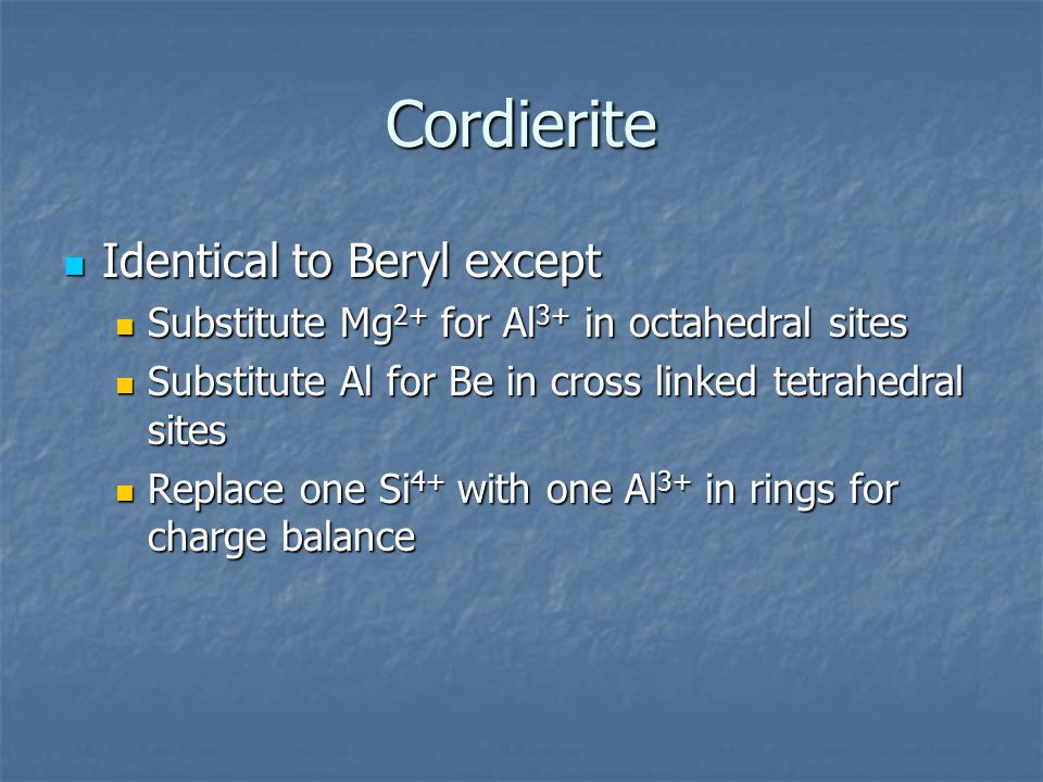 Cordierite Identical to Beryl except