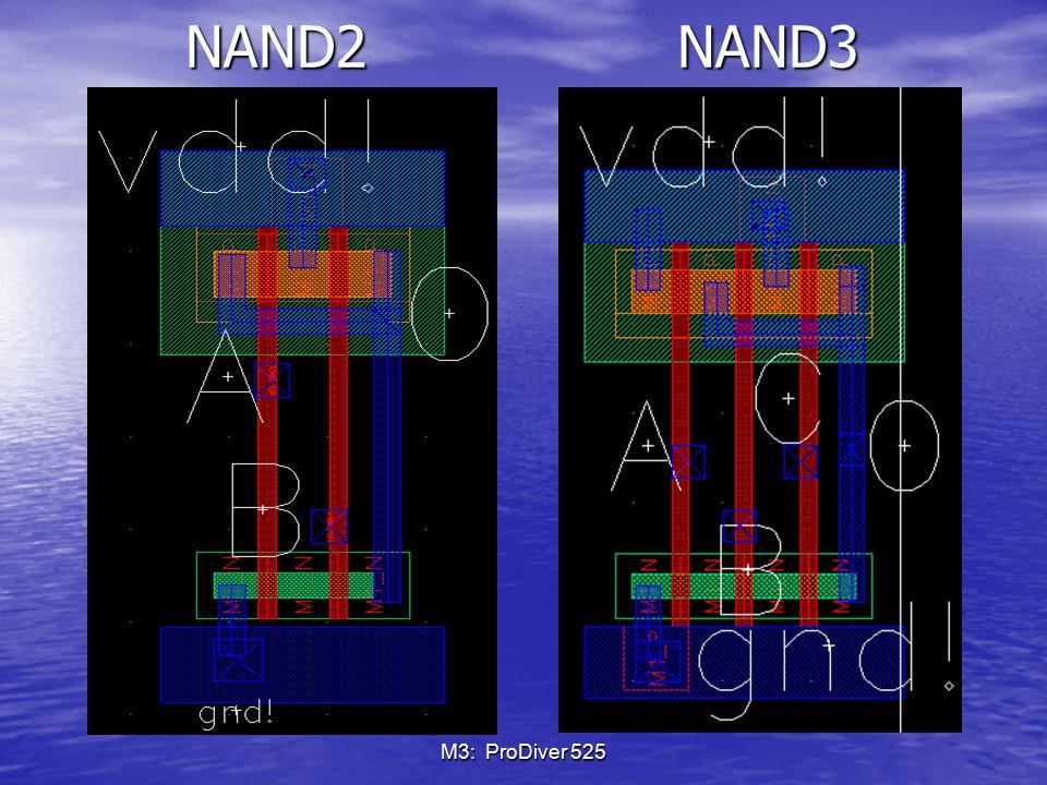 NAND2 NAND3 M3: ProDiver 525