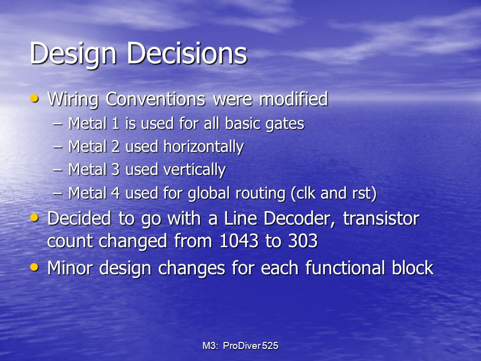 Design Decisions Wiring Conventions were modified