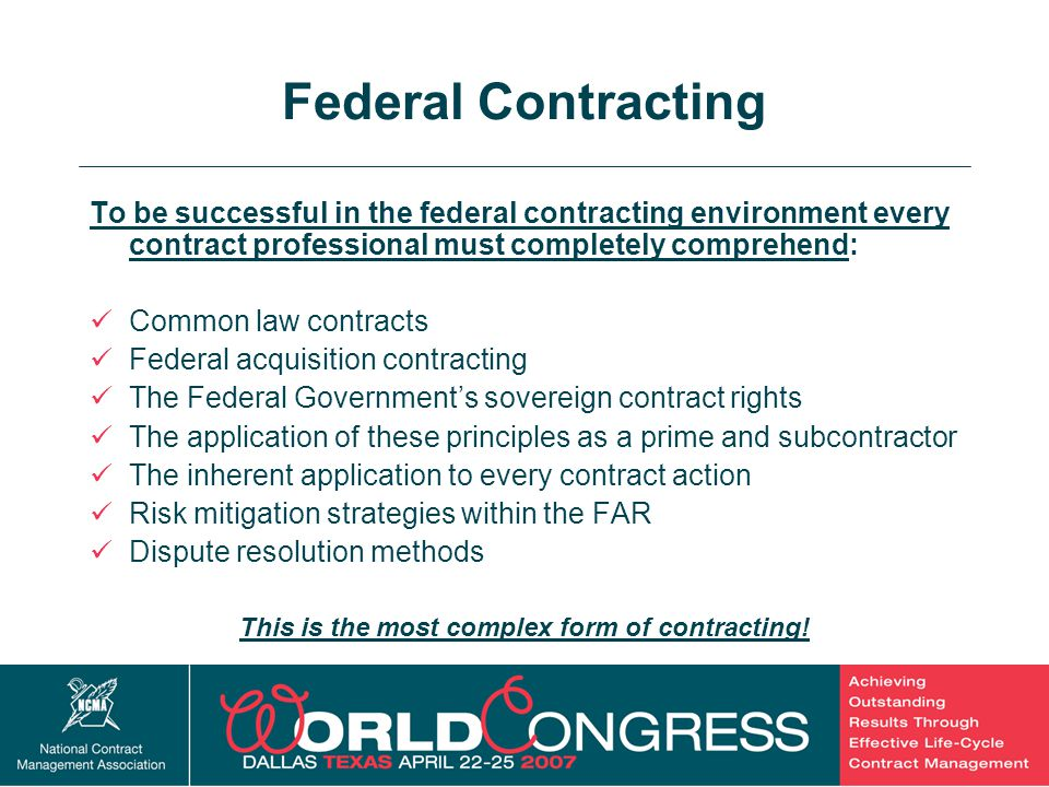 This is the most complex form of contracting!