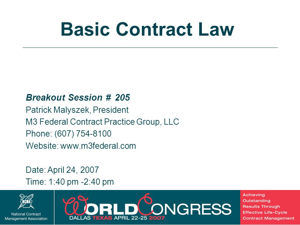 Basic Contract Law Breakout Session # 205 Patrick Malyszek, President