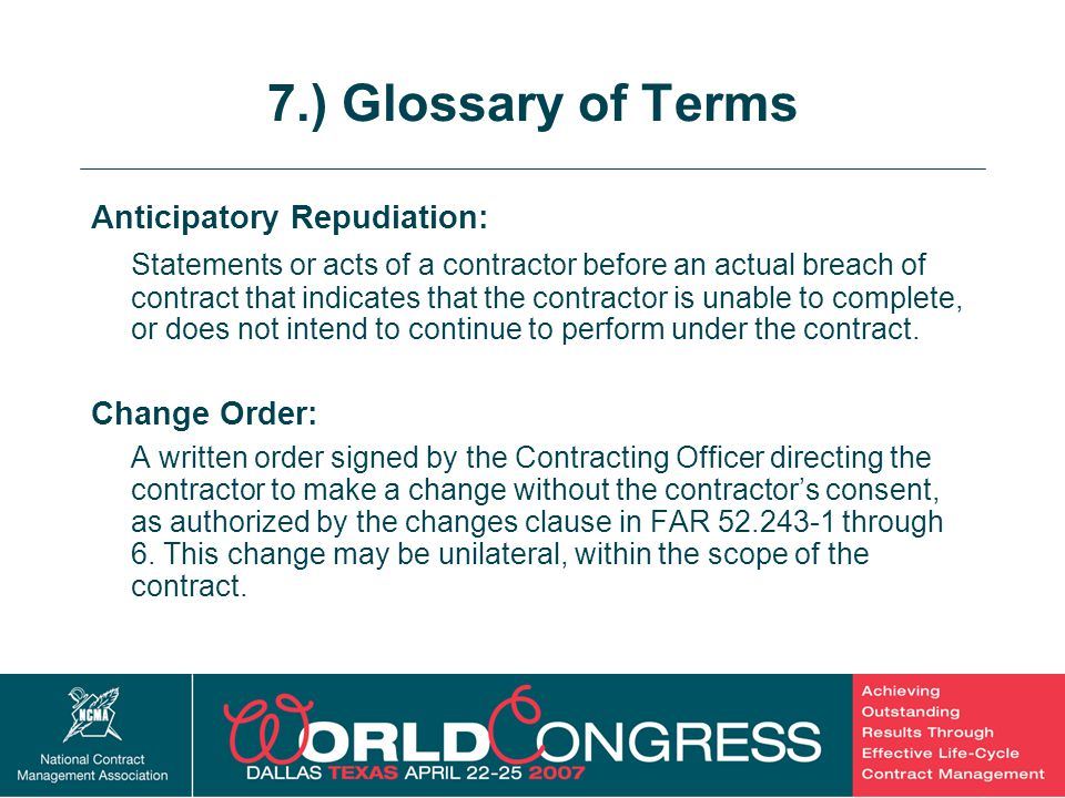 7.) Glossary of Terms Anticipatory Repudiation: