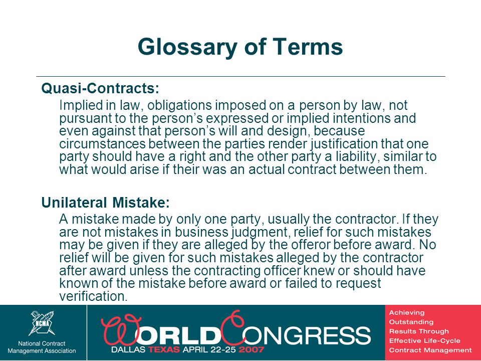 Glossary of Terms Quasi-Contracts: Unilateral Mistake: