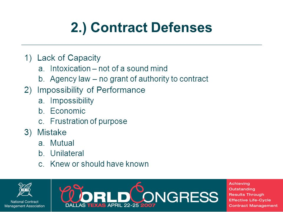 2.) Contract Defenses Lack of Capacity Impossibility of Performance