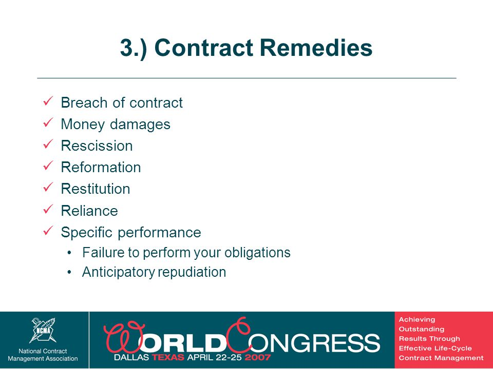 3.) Contract Remedies Breach of contract Money damages Rescission