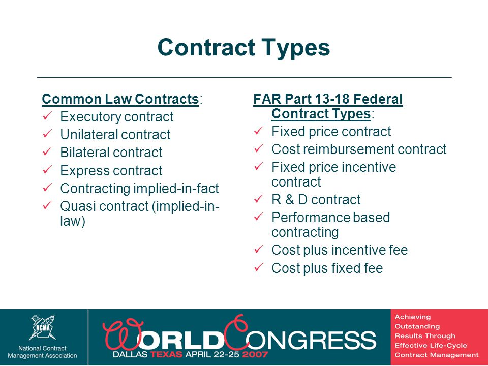 Contract Types Common Law Contracts: Executory contract