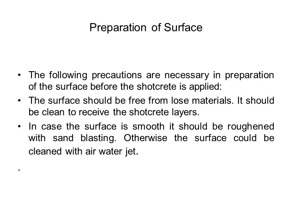 Preparation of Surface