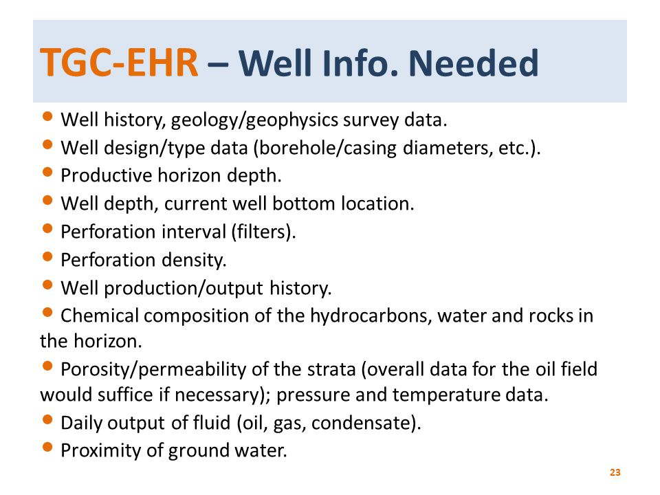TGC-EHR – Well Info. Needed