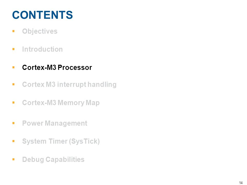CONTENTS Objectives Introduction Cortex-M3 Processor