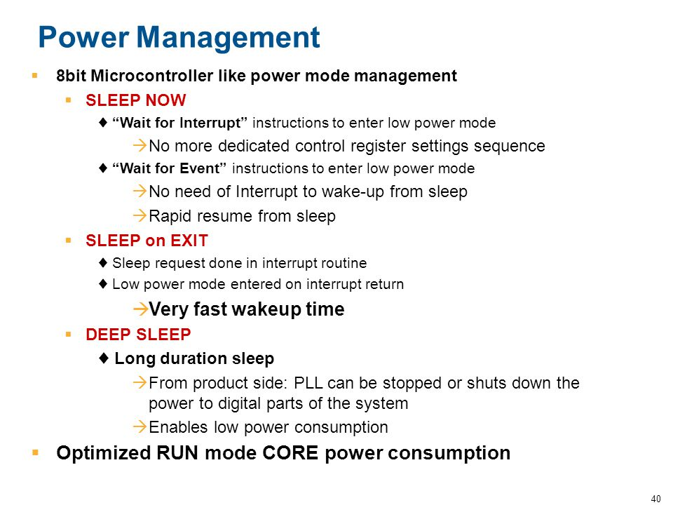 Power Management Optimized RUN mode CORE power consumption