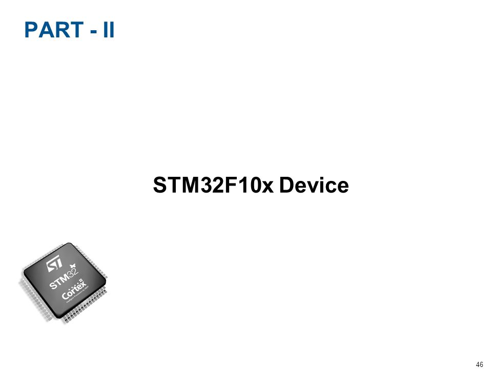 PART - II STM32F10x Device