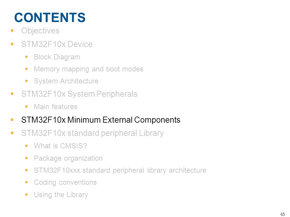 CONTENTS Objectives STM32F10x Device STM32F10x System Peripherals
