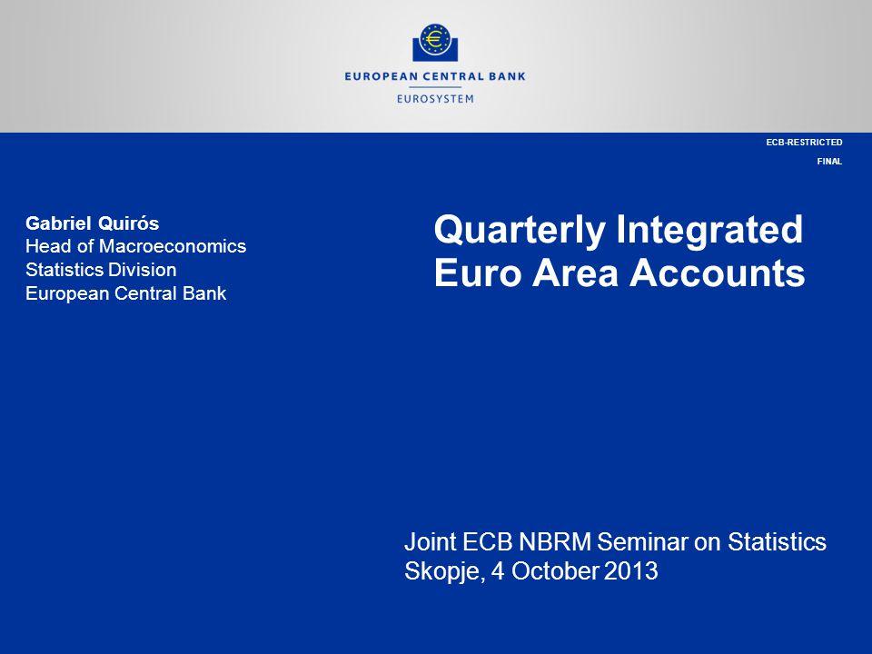 Quarterly Integrated Euro Area Accounts