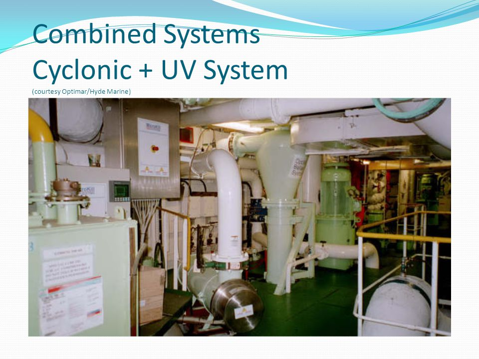 Combined Systems Cyclonic + UV System (courtesy Optimar/Hyde Marine)