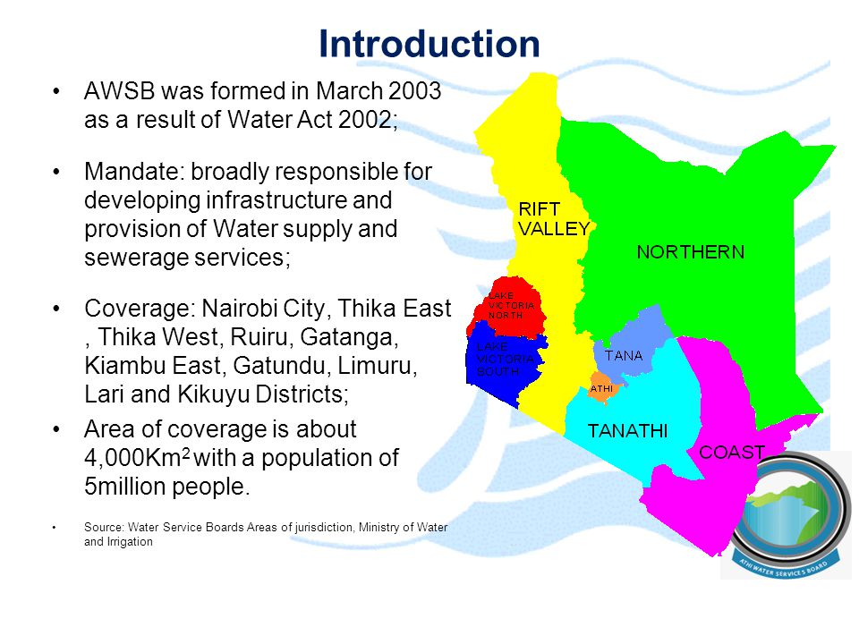 Introduction AWSB was formed in March 2003 as a result of Water Act 2002;