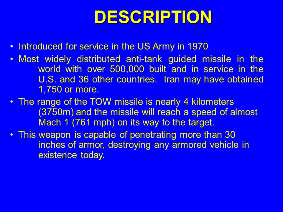 DESCRIPTION Introduced for service in the US Army in 1970