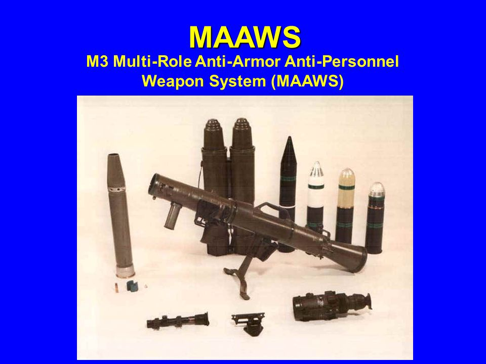 M3 Multi-Role Anti-Armor Anti-Personnel Weapon System (MAAWS)