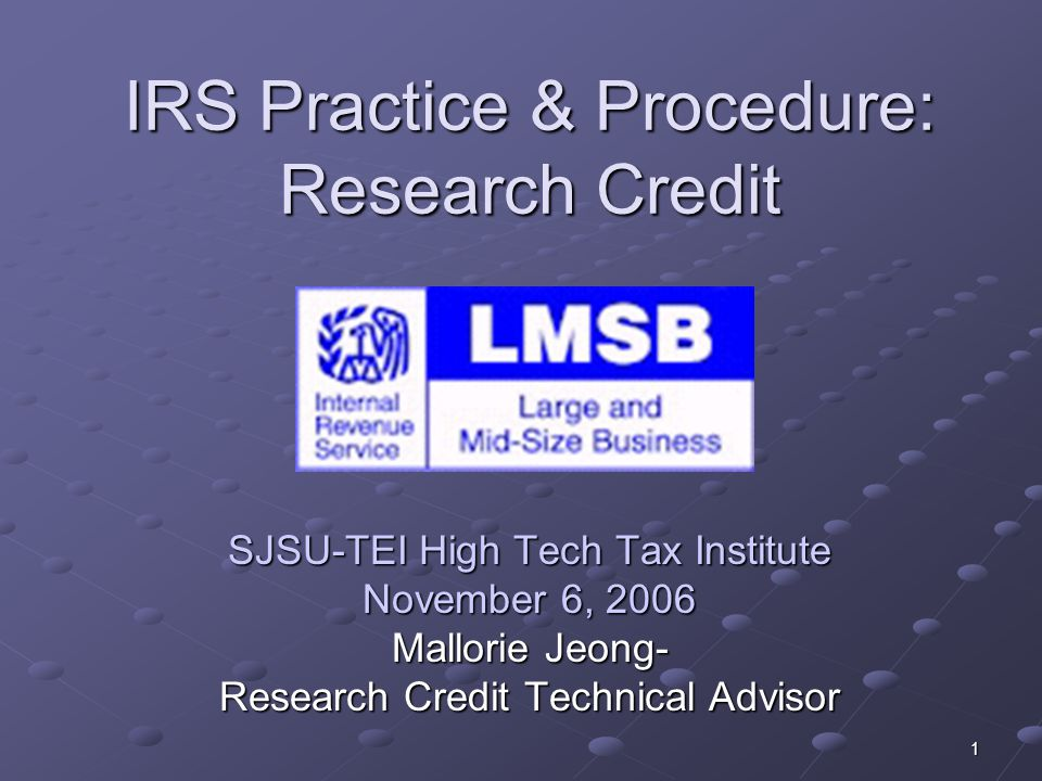 IRS Practice & Procedure: Research Credit