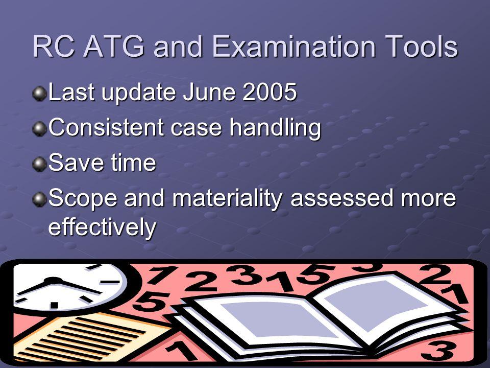 RC ATG and Examination Tools
