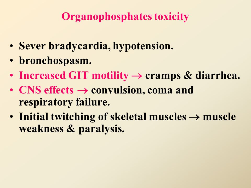 Organophosphates toxicity