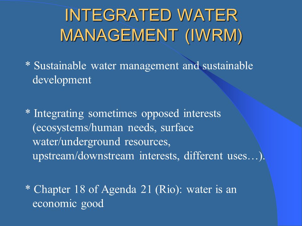 INTEGRATED WATER MANAGEMENT (IWRM)