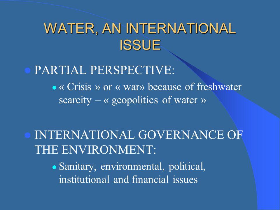WATER, AN INTERNATIONAL ISSUE
