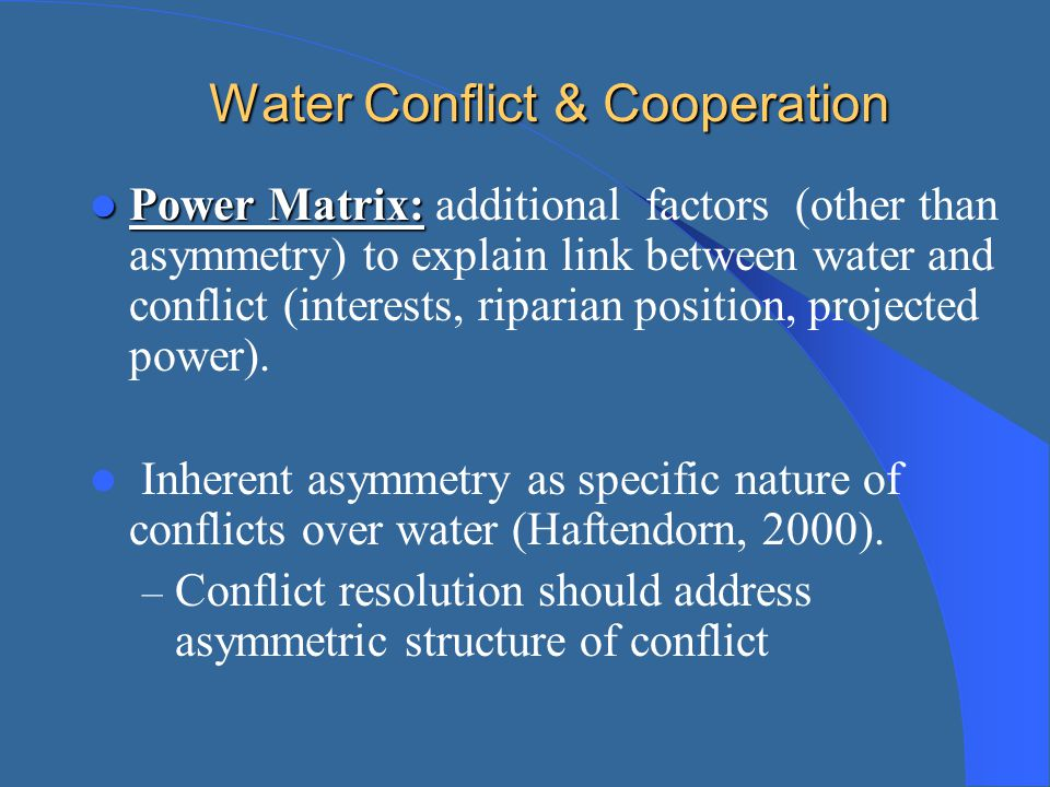 Water Conflict & Cooperation