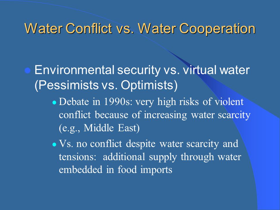 Water Conflict vs. Water Cooperation