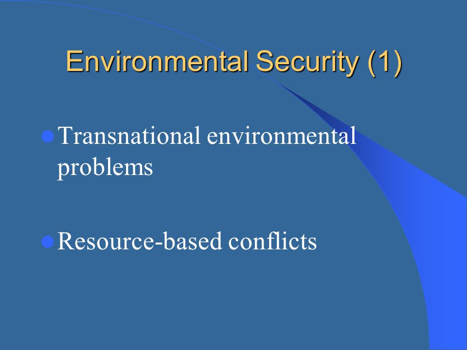 Environmental Security (1)