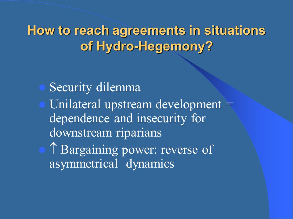 How to reach agreements in situations of Hydro-Hegemony