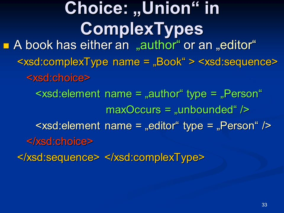 """Choice: """"Union in ComplexTypes"""
