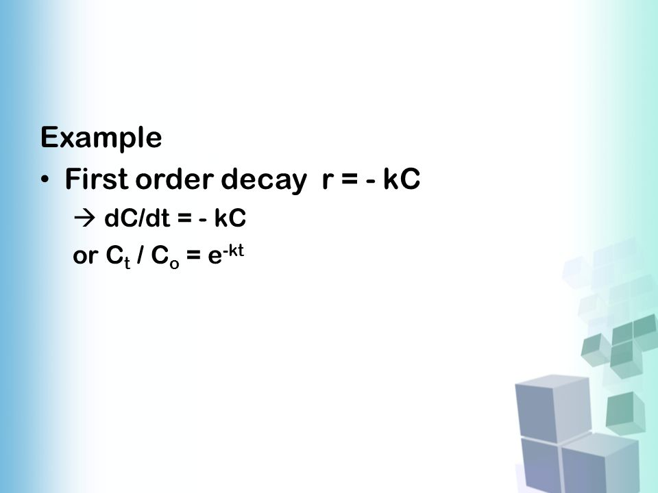 First order decay r = - kC