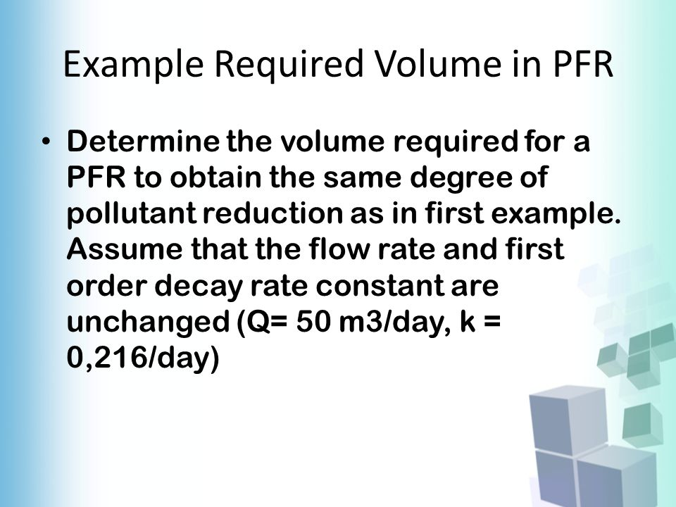 Example Required Volume in PFR