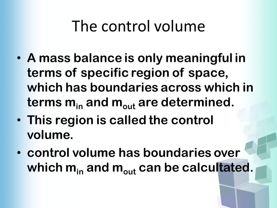 The control volume