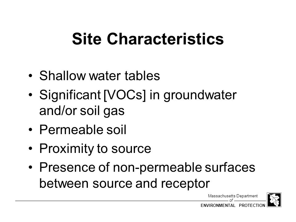 Site Characteristics Shallow water tables