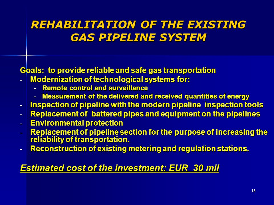REHABILITATION OF THE EXISTING GAS PIPELINE SYSTEM