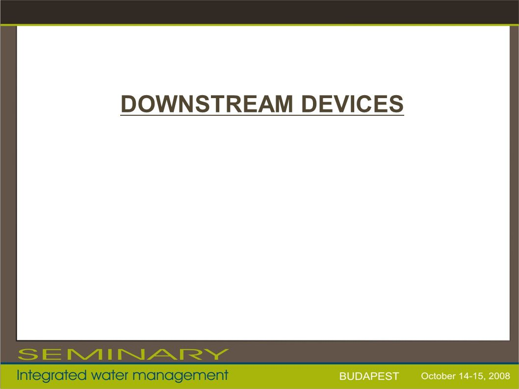 DOWNSTREAM DEVICES