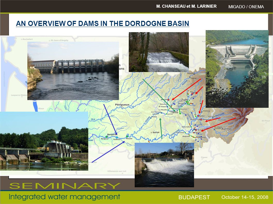 AN OVERVIEW OF DAMS IN THE DORDOGNE BASIN