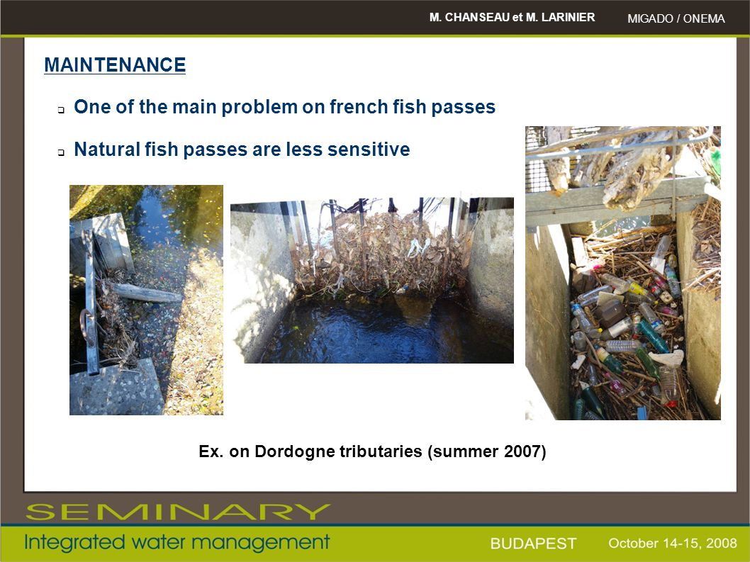 One of the main problem on french fish passes