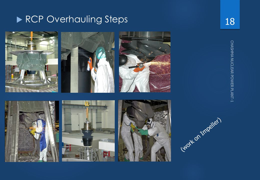 RCP Overhauling Steps CHASHMA NUCLEAR POWER PLANT-1 (work on Impeller)